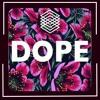 Dope Pt. 2 ft. Nico