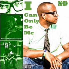 Noah Darrius - Intro (I Can Only Be Me) ft.Norris Bennett