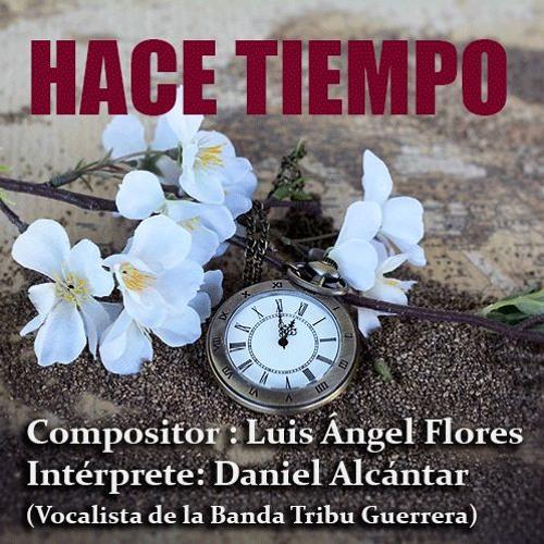 Luis Ángel Flores (México) - Hace Tiempo MAQUETA RBPmusic