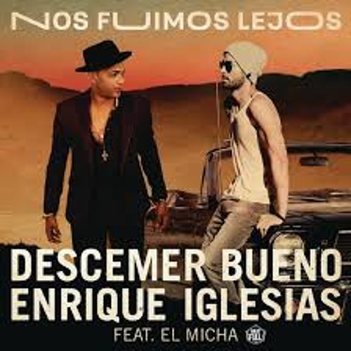 Descemer Bueno Ft. Enrique Iglesias - Nos Fuimos Lejos (Dj Alex Córdoba & JArroyo Edit 2018)