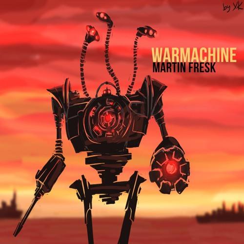 Martin Fresk - WarMachine