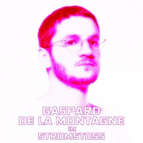 Stromstoss: Podcast w/ Gaspard de La Montagne