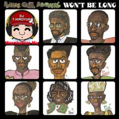 DA BUBBLEGUM BROTHERS - Won't Be Long (DJ T.HIROYUKI Moombahton Mix)