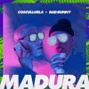 Madura - Cosculluela Ft. Bad Bunny