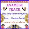 Superman Handyman Karaoke Latest Assamese Song 2016 By Kuldeep Suman