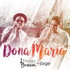 Thiago Brava Ft. Jorge - Dona Maria (Jamituh & David Silva Afro Mix) Preview