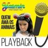 Yasmin Verissimo - Quem Ama Os Animais (Dj Toninho & Dj Sta .L Remix Instrumental 2018)