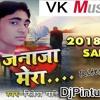 Janaja Mera Jab Nikalane Lagega(Ritesh Padey 2018 Letest Hd Bass Mix By Dj Pintu Raj)