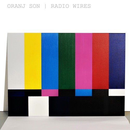 Radio Wires by Oranj Son | Free Listening on SoundCloud