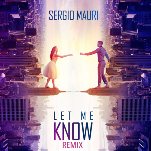 Sergio Mauri - Let Me Know (Gil Sanders Remix)