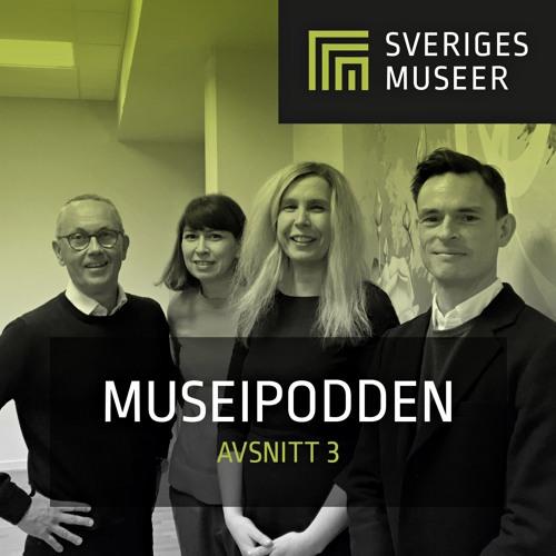 Soundcloud.com: 'Museipodden 3. Sveriges Museer'