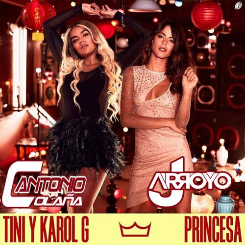 Tini Ft. Karol G - Princesa (JArroyo & Antonio Colaña 2018 Edit)