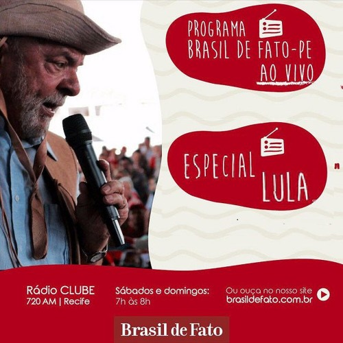 Ouça o programa Brasil de Fato - Edição Pernambuco - 07/04/18