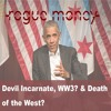 Rogue Mornings - Devil Incarnate, WW3? & Death of the West? (04/02/2018)