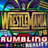 Ep 66: Best Wrestlemania Ever? Brock Going To UFC, HOF, NXT TakeOver & More!