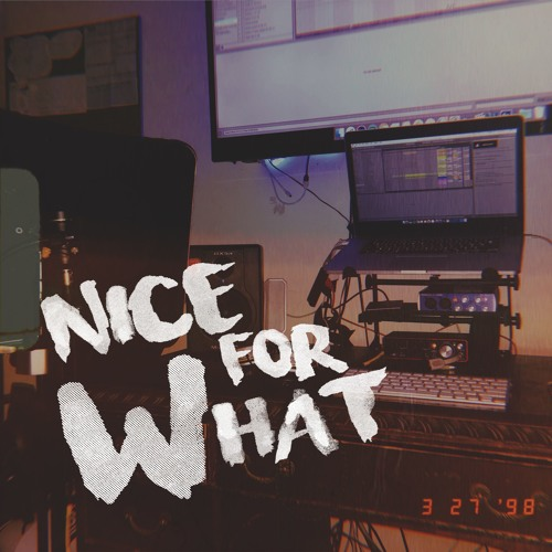 Drake - Nice For What (Kid Travis Cover)