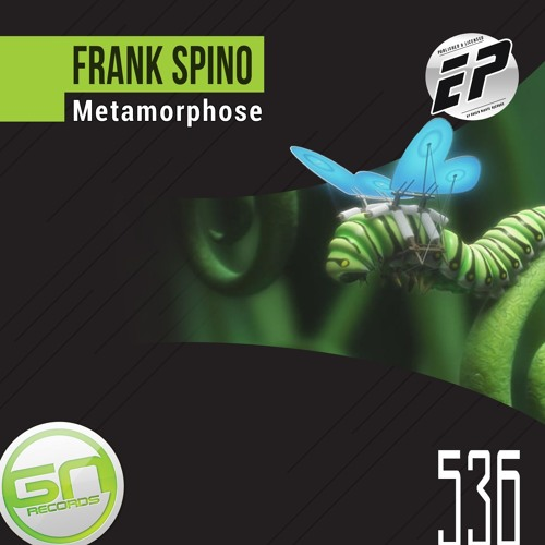 GNR536 - Frank Spino - Metamorphose (Original Mix)