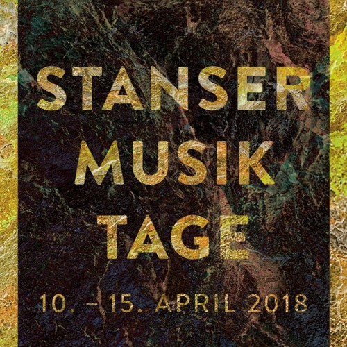 LES COULEURS MUSICALES (RADIO 3FACH): Stanser Musiktage - Special (Podcast)