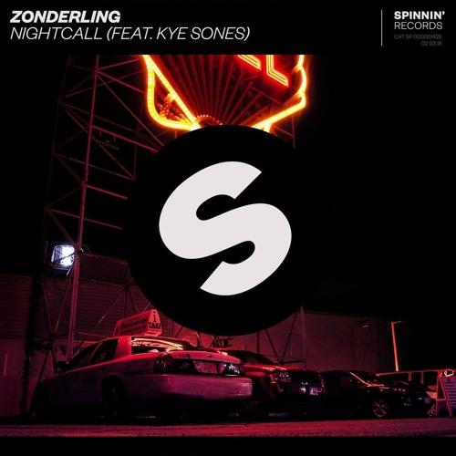 Zonderling Ft. Kye Sones - Nightcall (Empeyer Spinnin Rec Remix)