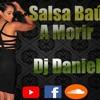 Salsa Baul & Matine Mix 28 Pegaditas vol.1 /@DjDaniel Perez