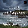 Surah Al Baqarah- English Recitation by Fahim Joharder
