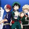 Boku No Hero Academia Season 3 Opening 1 (OP 4): ODD FUTURE - UVERworld (HD Quality Immersive Ver.)