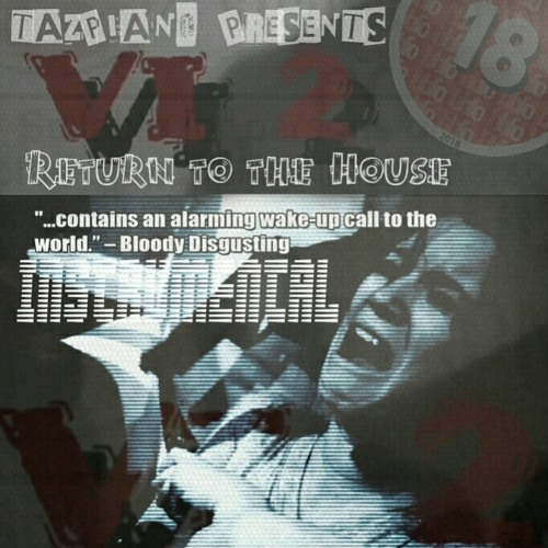 VI 2 - (SIXTWO)Return to the House Instrumental Boom Bap Movie Beat - Produced by Tazpiano Presents (ADULT CONTENT)