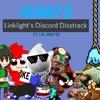 Linklight's Discord Disstrack (Robo, Max, Dark, UwU, Carl, Adam, Maki, Linklight, Krook) ft.  Wolfie