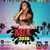 Download Workout Mix 2018 Dj topley (Afrobeat, Raboday, Soca) Mp3