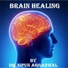 Brain Healing Sounds - Dr. Nipun Aggarwal