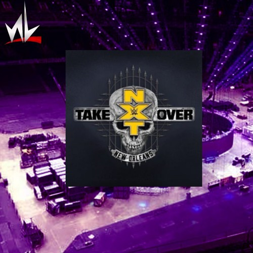 nL Live - NXT TakeOver: New Orleans!