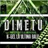 N-Gel La Ultima Bala - Dime Tu (Prod. Graveti La Gravedad) (WWW.ELGENERO.COM).mp3