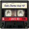 Download DJ Dodi - Festa Charme Setmix Anos 90 Mp3