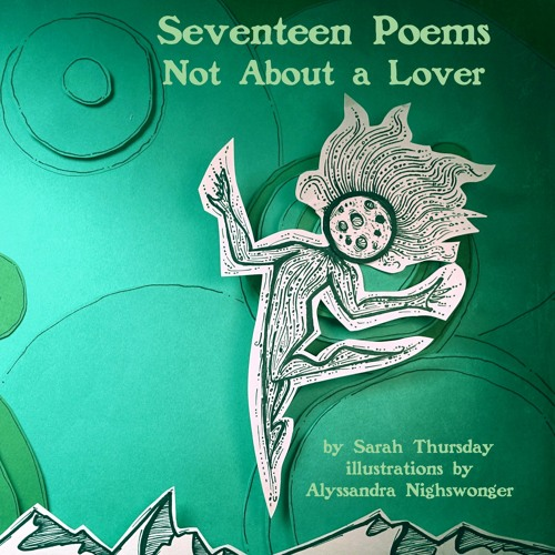 Seventeen Poems Not About a Lover