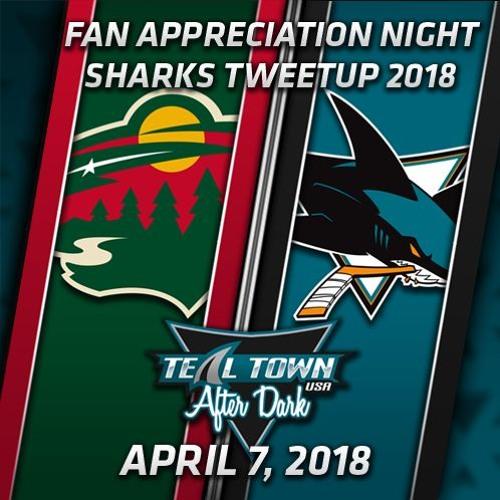 Teal Town USA After Dark (Postgame) Sharks vs Wild - 4-7-2018