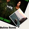 WARRIORS - We Are Warriors feat. Kemist(Balista Remix)