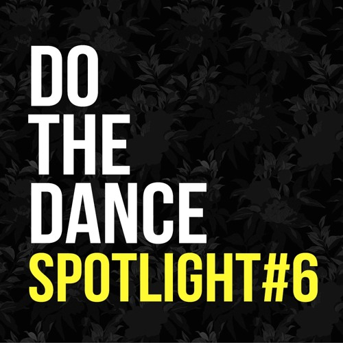 DoTheDance Spotlight Selection #6