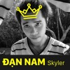 Đạn Nam - Skyler a.k.a King Đảo a.k.a Đấng ( Dizz toàn vũ trụ )