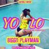 Biggd Playaman - YOLO (Fia Cover)