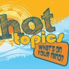 Hot Topics Saturday on
