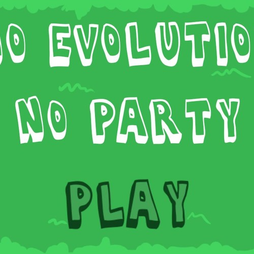 No evolution, no party (Original Game Soundtrack)