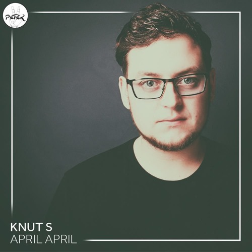 Peace Peter's Podcast 008 | April, April | Knut S.