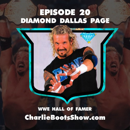 Episode 20 | Diamond Dallas Page WWE Hall of Famer