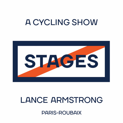 2018 Paris-Roubaix // Stages: A Cycling Show with Lance Armstrong