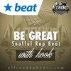 Instrumental With Hook - BE GREAT - (Soulful Rap Beat by Allrounda)