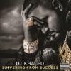 DJ Khaled feat. Kat Dahlia - Helen Keller