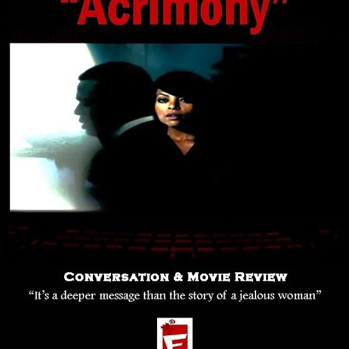 Tyler Perry's Acrimony: Review & Conversation