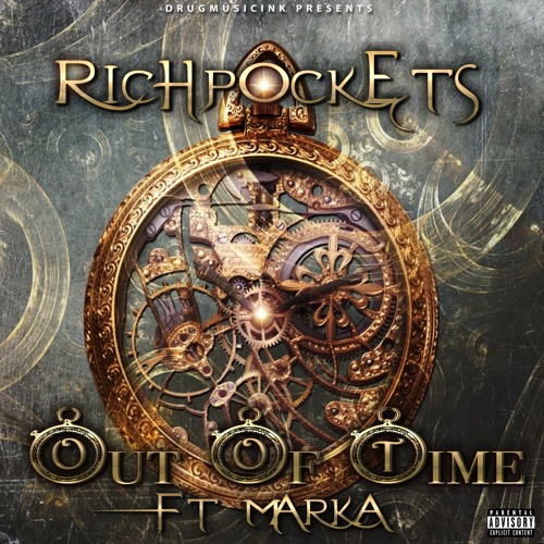 Richpockets - Out of Time (feat. Marka)