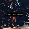 Prince Ikee - Fight of Faith (Prod. by Gold Synagogue)