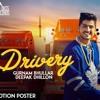 Gurnam Bhullar Ft. Deepak Dhillon-Drivery(DJ Cekko Singh's Refix)(LOUD)